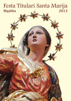 Programm tal-Festa Titulari  Santa Marija Mqabba – 2013